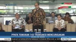 PPATK Temukan 143 Transaksi Mencurigakan Jelang Pemilu