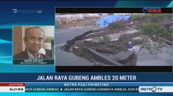 Kemungkinan Penyebab Amblesnya Jalan Raya Gubeng di Surabaya