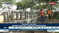 Bandara Banyuwangi Siap Layani Rute Internasional