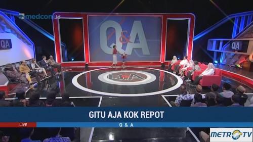 Q & A - Gitu Aja Kok Repot (1)