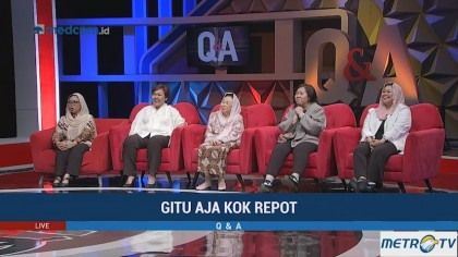 Q & A - Gitu Aja Kok Repot (2)