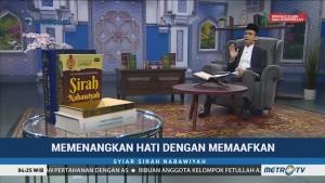 Syiar Sirah Nabawiyah: Menenangkan Hati dengan Memaafkan (3)