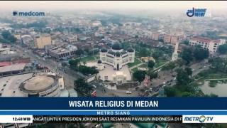 Wisata Religius di Kota Medan