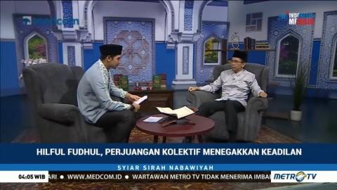 Hilful Fudhul, Perjuangan Kolektif Menegakkan Keadilan (1)