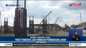 Proyek Tol Binjai-Kualanamu-Tebing Tinggi Terkendala Pembebasan Lahan