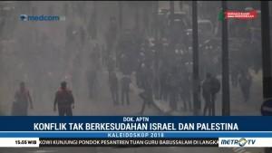 Kaleidoskop Internasional 2018: Konflik Palestina dan Israel