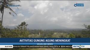 Aktivitas Gunung Agung Meningkat