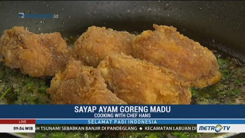 Cooking with Chef Hans: Sayap Ayam Goreng Madu