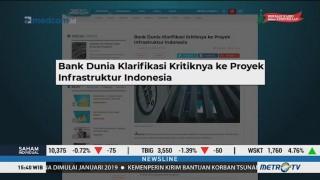Bank Dunia Klarifikasi Kritiknya ke Proyek Infrastruktur Indonesia