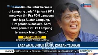 Persija akan Gelar Laga Amal untuk Korban Tsunami Selat Sunda