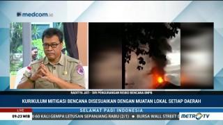 Pentingnya Kurikulum Mitigasi Bencana (2)