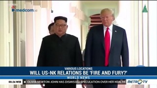 Will US-North Korea Relations be 'Fire and Fury?'