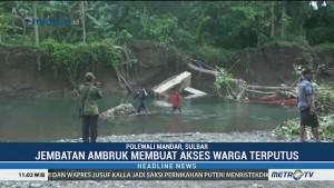 Jembatan Ambruk, Akses Warga Polewali Mandar Terputus