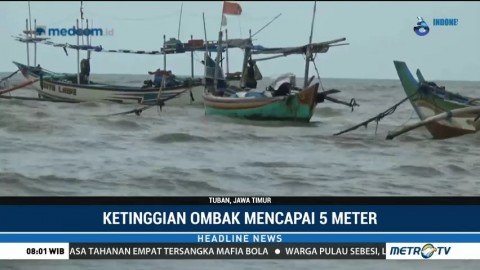 Gelombang Tinggi, Nelayan di Tuban Pilih Tak Melaut