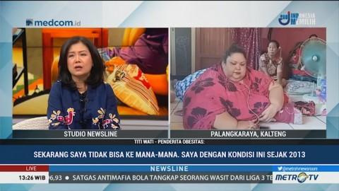 Wati, Ibu Rumah Tangga Berbobot 350 Kg