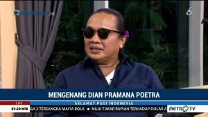 Mengenang Dian Pramana Poetra (3)