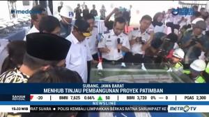 Menhub Tinjau Pembangunan Proyek Pelabuhan Patimban Subang