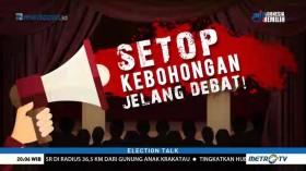 Setop Kebohongan Jelang Debat! (1)