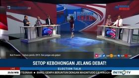 Setop Kebohongan Jelang Debat! (4)