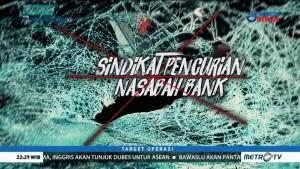 Sindikat Pencurian Nasabah Bank (1)