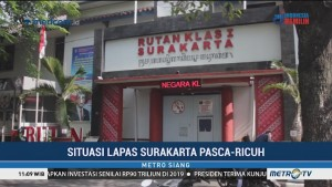 Situasi di Lapas Surakarta Pascaricuh
