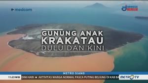 Gunung Anak Krakatau Dulu dan Kini