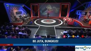 Q & A - 80 Juta, Bungkus! (5)