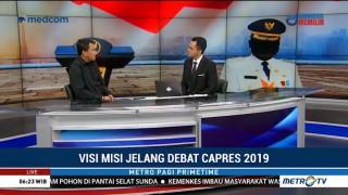 Visi Misi Jelang Debat Capres 2019