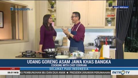 Cooking with Chef Eddrian: Udang Goreng Asam Jawa Khas Bangka (1)