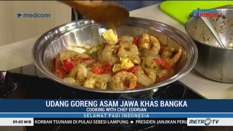 Cooking with Chef Eddrian: Udang Goreng Asam Jawa Khas Bangka (2)