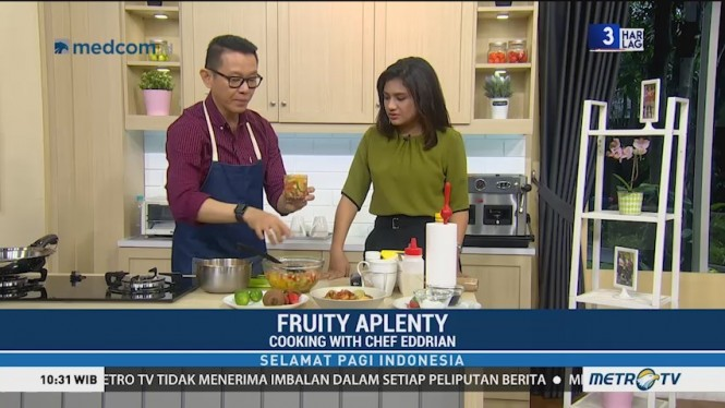 Cooking with Chef Eddrian: Fruity Aplenty