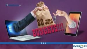Highlight Q & A - 80 Juta, Bungkus!