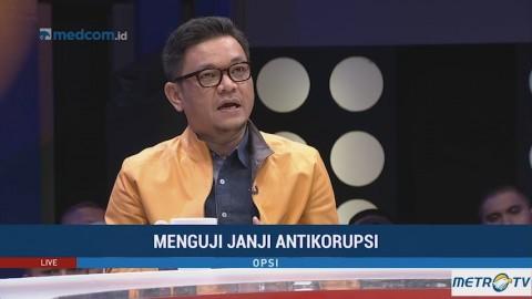 Opsi - Menguji Janji Antikorupsi (1)