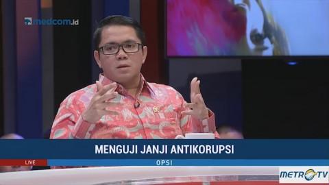 Opsi - Menguji Janji Antikorupsi (2)