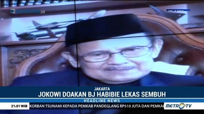 Jokowi Doakan BJ Habibie Lekas Sembuh