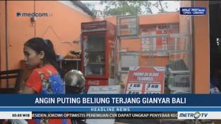 Puting Beliung Rusak Sejumlah Rumah dan Warung di Gianyar