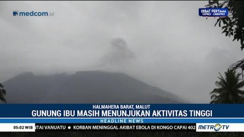 Aktivitas Gunung Ibu Tercatat Masih Tinggi