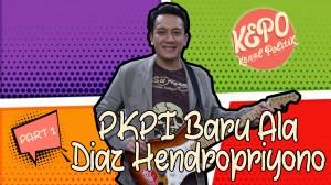 Diaz Hendropriyono | PKPI Baru ala Diaz Hendropriyono | Kenal Politik | Part 1