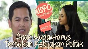 Tommy Kurniawan | Anak Muda Harus Tentukan Kebijakan Politik | Kenal Politik|Part 3