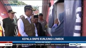 Kepala BNPB Kunjungi Lombok