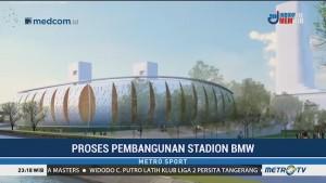 Progres Pembangunan Stadion BMW