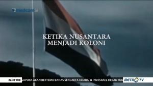 Ketika Nusantara Menjadi Koloni (1)