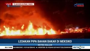 Kebakaran Pipa Bahan Bakar di Meksiko, 21 Orang Tewas