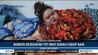 Titi Wati Sudah Diperbolehkan Pulang