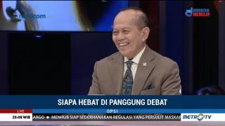 Opsi - Siapa Hebat di Panggung Debat (1)