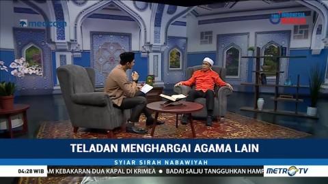 Teladan Menghargai Agama Lain (3)