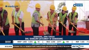 DHL Express Bangun Gateway Baru di Semarang
