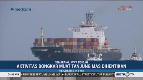 Angin Kencang, Bongkar Muat di Pelabuhan Tanjung Emas Dihentikan Sementara