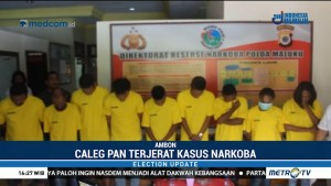 Caleg Maluku Tenggara Barat Terjerat Kasus Narkoba