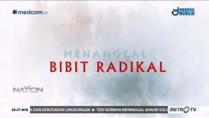 Menangkal Bibit Radikal (1)